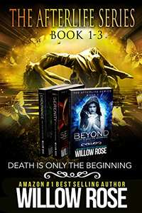 The Afterlife Series Books 1-3 by Willow Rose FREE on Kindle @ Amazon