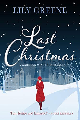 Lily Greene - Last Christmas: A warming winter romance Kindle Edition - Free Download @ Amazon