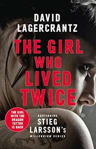 The Girl Who Lived Twice kindle edition 99p (Millennium #6) @ Amazon
