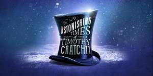 The Astonishing Time of Timothy Cratchit (Manchester Hope Mill Theatre) £3 at show film first