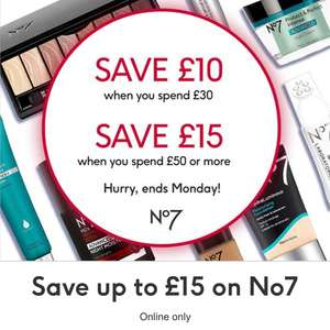 Boots No7 offer - save £10 when you spend £30 or £15 when you spend £50 offer / 3 for 2 on selected skincare - online only