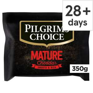 Pilgrims Choice Extra Mature Cheddar / Mature / Lighter Mature 350G for £2 @ Tesco