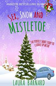 Amazon Best Seller - Laura Barnard - Sex, Snow & Mistletoe (A Short Story) Kindle Edition - Free Download @ Amazon