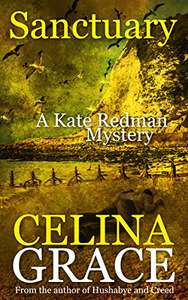 Cracking Murder Mystery Thriller - Sanctuary:(The Kate Redman Mysteries) Kindle Edition - Free Download @ Amazon
