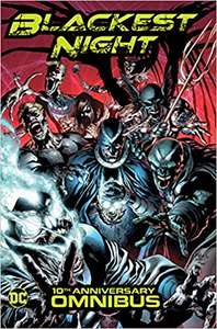 Blackest Night Omnibus: 10th Anniversary - Hardcover - 1600+ pages! £51 at Amazon!