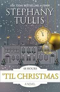 Best Selling Author Stephany Tullis - 48 Hours 'Til Christmas [Kindle Edition] - Free Download @ Amazon