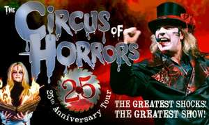 The Circus of Horrors General Ticket 12 Jan to 15 Feb 2020 (Six Locations) from £9.78 using Code @ Groupon