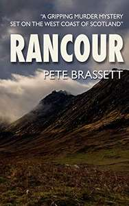 Cracking Thriller - Pete Brassett - RANCOUR: A gripping murder mystery (D.Insp Munro murder mysteries) Kindle Edition - Free @ Amazon