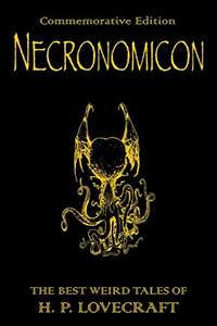 Necronomicon: The Best Weird Tales of H.P. Lovecraft (Kindle Edition) - 99p @ AmazonUK