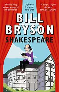 Bill Bryson - Shakespeare: The World as a Stage (Kindle Edition) - 99p @ Amazon UK