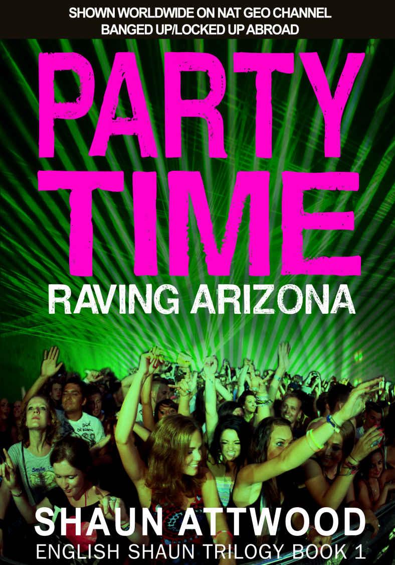 Party Time Raving Arizona Kindle Version free Amazon