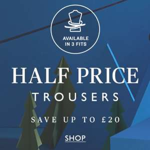Moss Bros Trousers 50% off + Free Click & Collect + Free Returns Today Only
