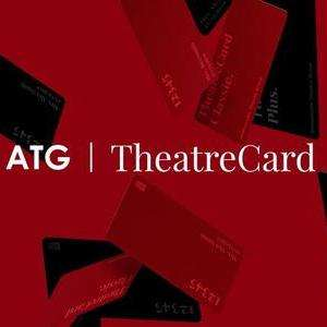 One year Theatre Card by ATG tickets - normally £35 - £25
