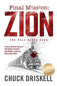 Final Mission: Zion - A World War 2 Thriller - Kindle Edition now Free @ Amazon