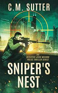 Sniper's Nest: A Gripping Vigilante Justice Thriller (The Detective Jesse McCord Police Thriller Series Book 1) free Kindle book from Amazon