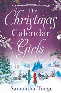 The Christmas Calendar Girls: a gripping and emotive feel-good romance perfect for Christmas reading Kindle Edition - Free @ Amazon