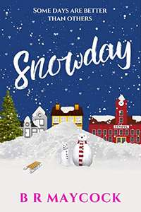 Snowday: A festive feel good romantic comedy (The Riverside Series Book 1) Kindle Edition - Free Download @ Amazon
