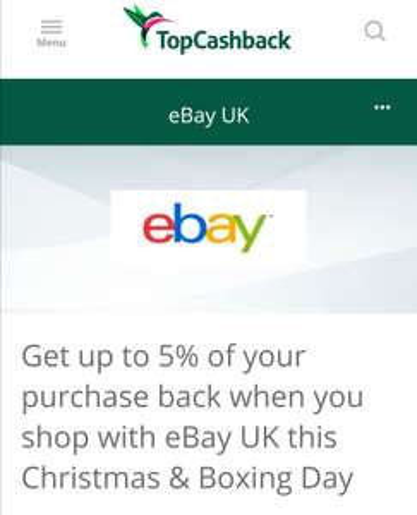 Up to. 5% back on eBay purchase via Topcashback on Xmas & Boxing day