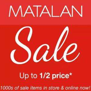 MATALAN up to 50% off SALE Has Now Started Online!