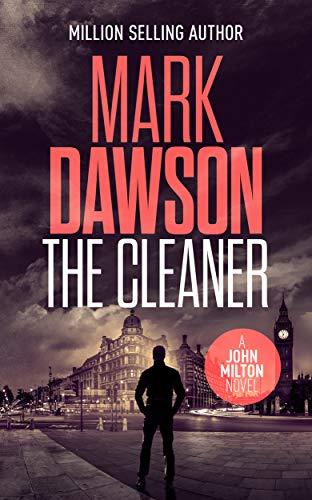The Cleaner (John Milton Series Book 1) Kindle Edition - 99p @ Amazon UK