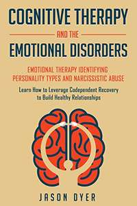 Cognitive Therapy and The Emotional Disorders Kindle Edition - Free Download @ Amazon