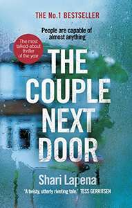 The Couple Next Door by Shari Lapena - Kindle Edition now 99p @ Amazon