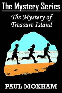 The Mystery of Treasure Island - Middle Grade Mystery set in 1950 - FREE - Plus more at Amazon Kindle