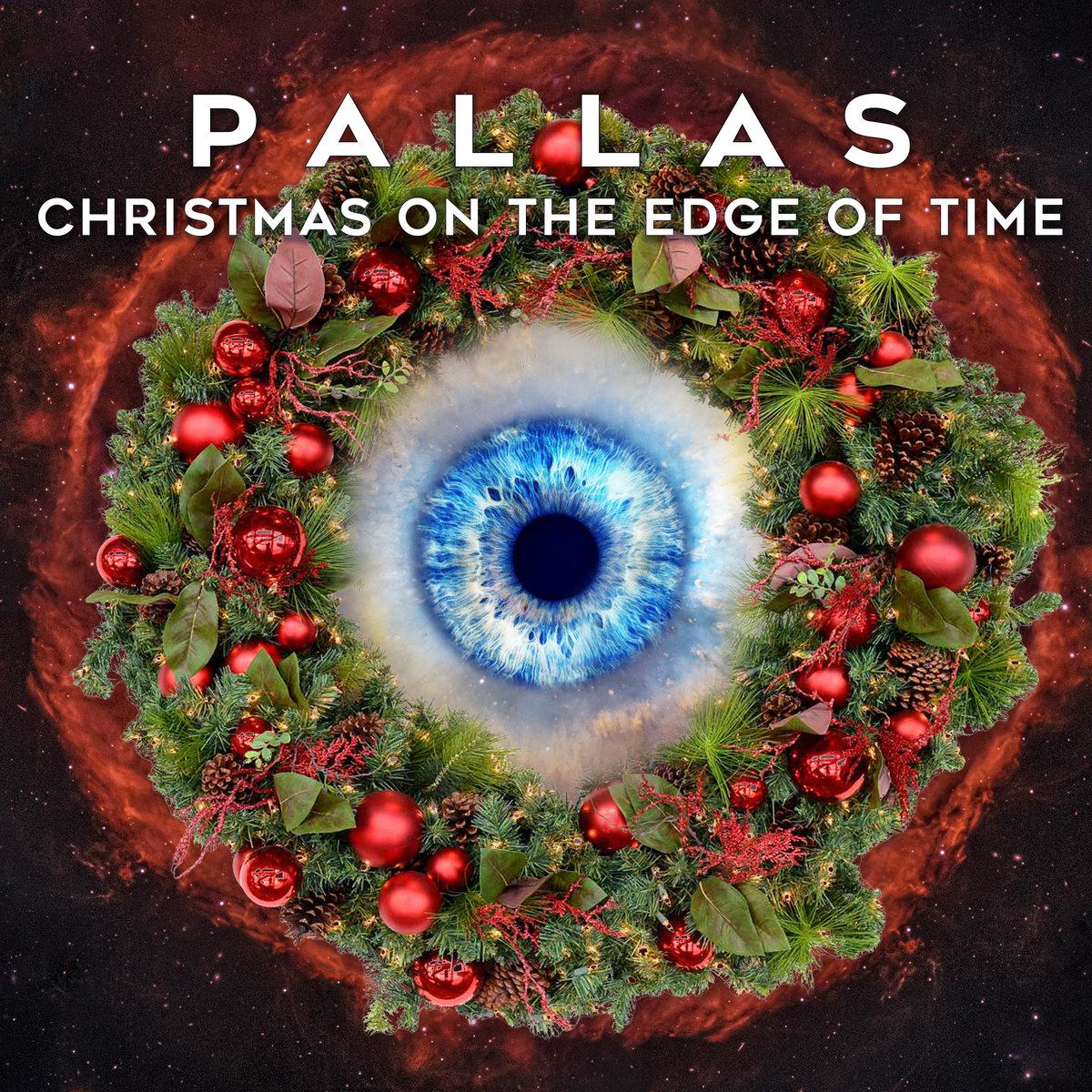 Free Album - Pallas (Prog Rock) - Christmas On the Edge Of Time - Free Download @ Pallas Bandcamp