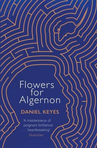 Flowers for Algernon by Daniel Keys ebook for Kindle 99p @ Amazon