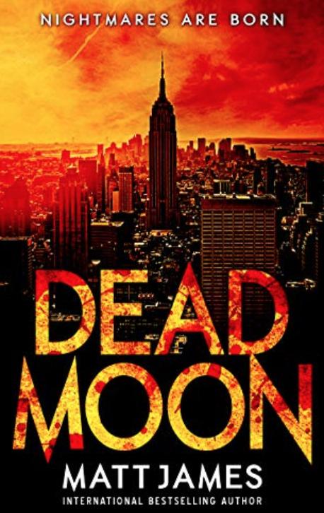 Post-Apocalyptic Thriller (Dead Moon Book 1)