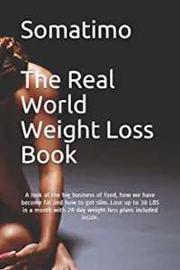 Somatimo. The Real World Weight Loss Book £8.99 Prime / £11.98 Non Prime at Amazon