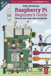The Latest Official Raspberry Pi Beginner's Guide (Fully updated for Raspberry Pi 4) - Download Free PDF @ The Offical MagPi Magazine.org