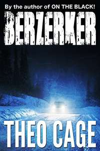 Berzerker by Theo Cage - Kindle - Free @ Amazon