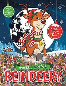 Where's Santa's Reindeer? A Festive Search-and-Find Book (Search and Find Activity) £1.50 Amazon Prime (+£1.99 non Prime)