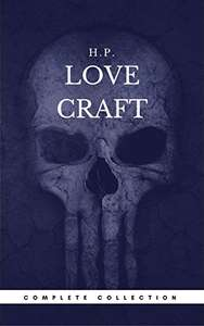 H. P. Lovecraft: The Complete Fiction (Book Center) (The Greatest Writers of All Time) Kindle Edition - Free @ Amazon