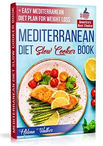 Mediterranean Diet Slow Cooker Book: Best Mediterranean Recipes for Beginners Kindle Edition - Free @ Amazon