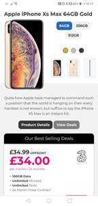 IPhone XS Max 64gb £873.76 total cost 100gb data on 3 - £34 p/m with £34.99 upfront for 24 Months