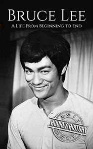 Bruce Lee: A Life From Beginning to End Kindle Edition - Free @ Amazon