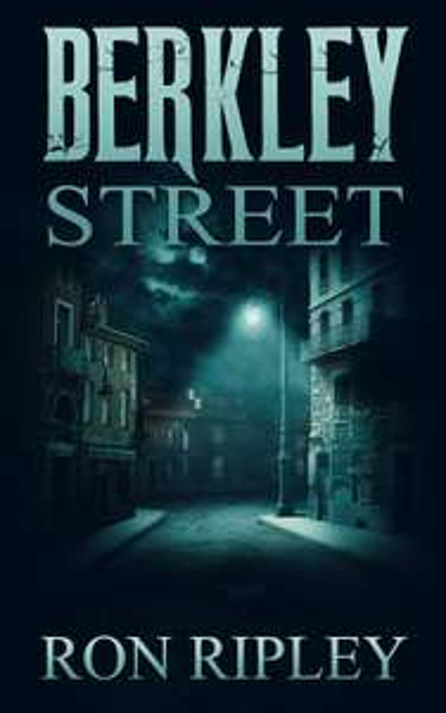 Berkley Street: Supernatural Horror with Scary Ghosts & Haunted Houses (Berkley Street Series Book 1) - Free on Kindle