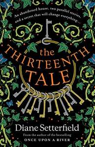 The Thirteenth Tale by Diane Setterfield Kindle Edition now 99p at Amazon