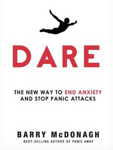 Kindle Dare: A New Way to End Anxiety and Stop Panic Attacks Fast at Amazon 99p