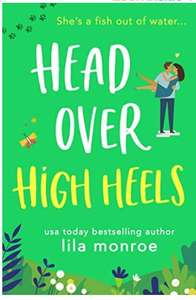 Head Over High Heels: A Romantic Comedy Kindle Edition Free at Amazon