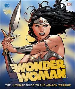 Wonder woman ultimate guide dk book £1 at the works