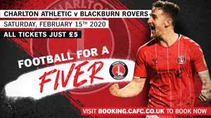 Football for £5. Charlton Athletic v Blackburn Rovers. Championship football