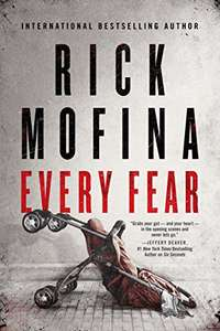 International Best Selling Thriller Author Rick Mofina - Every Fear Kindle Edition - Free Download @ Amazon