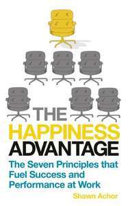 The Happiness Advantage: The Seven Principles of Positive Psychology that Fuel Success and Performance at Work - Amazon Kindle 99p @ Amazon