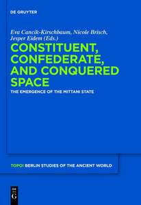 Constituent, Confederate, and Conquered Space: The Emergence of the MITTANI State Kindle Edition Free @ Amazon