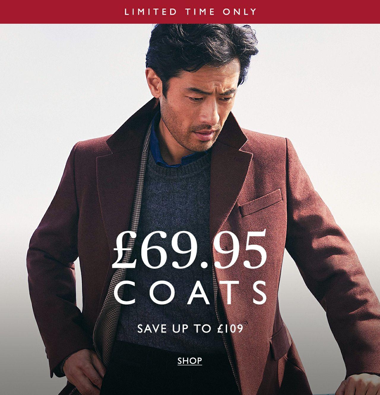 Moss Bros. Selected Coats at £69.95
