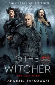 The Last Wish: Introducing the Witcher Paperback by Andrzej Sapkowski £3 (Prime) / £5.99 (non Prime) at Amazon