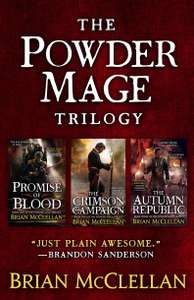 The Powder Mage Trilogy by Brian McClellan, Kindle edition £3.99 @ Amazon